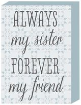 """Belle Maison """"Always My Sister"""" Box Sign Art"""