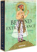 Assouline Beyond Extravagance book