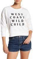 Amuse Society West Coast Wild Child Sweatshirt