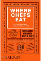 Phaidon Books: Where Chefs Eat