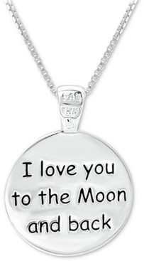 """Giani Bernini I Love You to the Moon & Back"""" Message Disc 18"""" Pendant Necklace in Sterling Silver, Created for Macy's"""