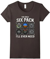 Only Six Pack I'll Need T-Shirt Funny Pilot Quote Cockpit