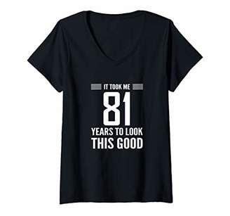 Womens 81st Birthday Gift It Took Me 81 Years Look This Good V-Neck T-Shirt
