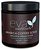 Arabica Coffee Scrub by Eva Naturals (12 oz) - Organic Cream-Based Exfoliating Scrub Reduces Cellulite and Stretch Marks - Natural Body Scrub and Body Acne Treatment - With Vitamin E
