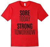Men's Sore Today Strong Tomorrow Shirt Fitness Run Exercise Train Medium