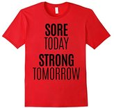 Men's Sore Today Strong Tomorrow Shirt Fitness Run Exercise Train Small