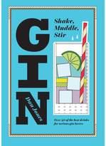 Oliver Bonas Gin Shake, Muddle, Stir Book
