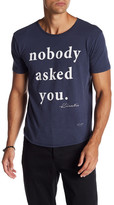 Kinetix Nobody Asked You Front Graphic Print Tee