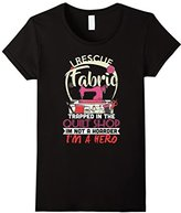 Women's I Rescue Fabric Trapped in the Quilt Shop I'm a Hero T-Shirt Small