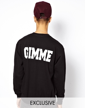 Reclaimed Vintage Sweatshirt with GIMME Back Print