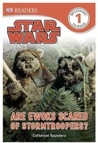 DK Publishing Star Wars: Are Ewoks Scared of Stormtroopers?