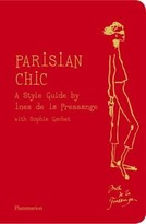 "The Well Appointed House ""Parisian Chic"" Hardcover Book by Ines de la Fressange & Sophie Gachet - IN STOCK IN OUR GREENWICH STORE FOR QUICK SHIPPING"