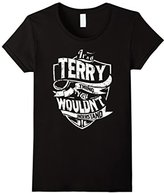 Women's It's A Terry Thing You Wouldn't Understand T-Shirt Medium