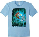 MudgeWare I Play Disc Golf in the Woods Sasquatch T-Shirt
