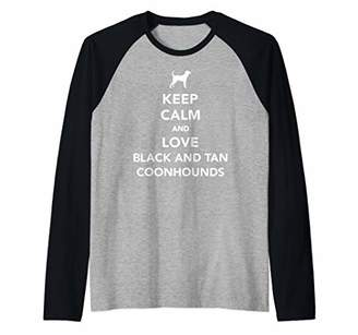 Keep calm and love Black and Tan Coonhounds Raglan Baseball Tee