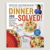 """Dinner Solved!"" Cookbook"