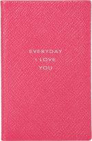 """Smythson Everyday I Love You"""" Notebook"""