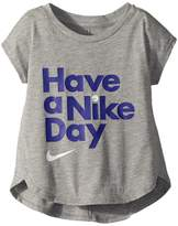 Nike Have A Girl's T Shirt