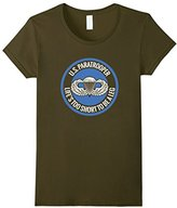 US Paratrooper Life Is Too Short To Be A Leg T Shirt