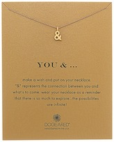 Dogeared You and Ampersand Reminder Necklace Necklace