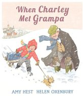 Candlewick Press When Charley Met Grampa