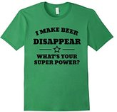 This I Make Beer Disappear Superpower T-shi - Drinking Shirt - -