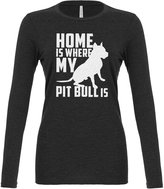 Indica Plateau Womens Home is Where my Pit Bull is Long Sleeve T-Shirt