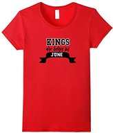 Women's Kings Are Born In June Birthday T-Shirt XL