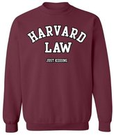 Raxo Harvard Law Crewneck Just Kidding Geek College Humor Cool Gift Sweatshirt M