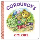 """Corduroy's Colors"" Board Book by MaryJo Scott"