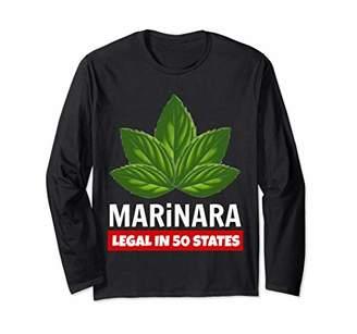 Marinara Legal in 50 States Basil Leaves Italian Food Humor Long Sleeve T-Shirt