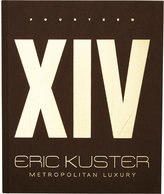 National Book Network Eric Kuster: Fourteen: Metropolitan Luxury