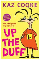 Penguin Books Up The Duff: The Real Guide To Pregnancy