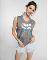 Express Beach Tacos Tequila Abbreviated Tank