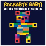 Rockabye Baby Music Lullaby Renditions Of Coldplay