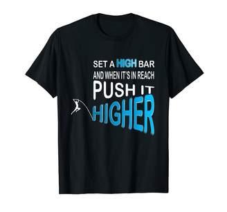 Coach Pole Vaulting Gift Pole Vault Saying | Gift Vaulter Athlete | Motivation T-Shirt