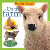 """""""Feels Real! On The Farm"""" Board Book"""