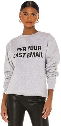 DEPARTURE Per Your Last Email Sweatshirt