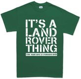 Customised Perfection It's A Land Rover Thing Off Road Funny T-shirt S