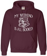 Go All Out Screenprinting Adult My Weekend Is All Booked Funny Book Reading Lover Sweatshirt Hoodie