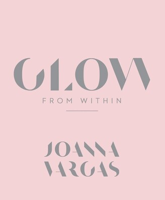 Joanna Vargas Glow From Within