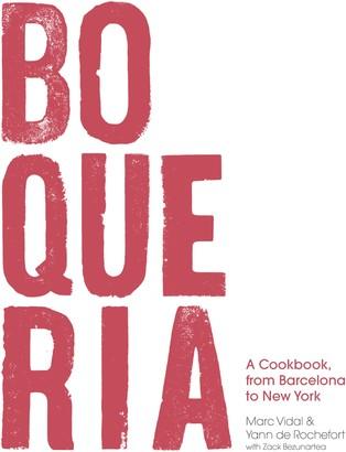 Macmillan Boqueria: A Cookbook, from Barcelona to New York