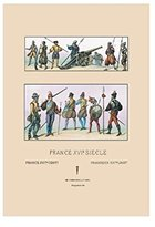 """Buyenlarge """"French Military Costumes, 1559-1572"""" Print (Unframed Paper Print 20x30)"""