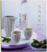 Sake: A Modern Guide