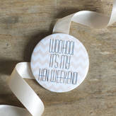 Oh Squirrel 'Woohoo It's My Hen Weekend' Badge