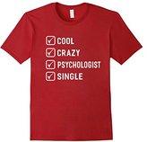 Cool Crazy Psychologist Single T-shirt Women Men Funny Gift