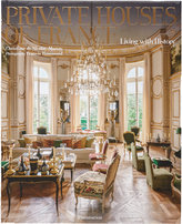 Rizzoli Private Houses of France: Living with History