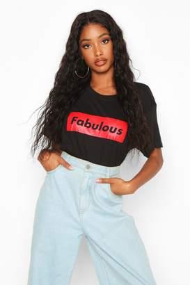 boohoo Fabulous Slogan T-Shirt