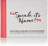 D.A.P. Speak Its Name! Quotations By And About Gay Men And Women