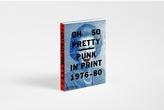 Alternative Phaidon Oh So Pretty: Punk in Print Book